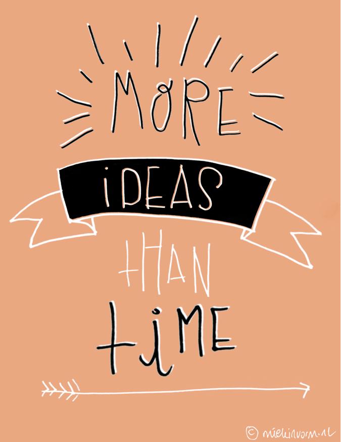 More Ideas thantime